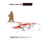 Mate Todos Eles (Faixa Bônus) by Baco Exu do Blues