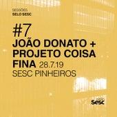 Sessões Selo Sesc #7: João Donato + Projeto Coisa Fina by Projeto Coisa Fina