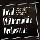 Hollywood Classics: The Best Movie Soundtracks of All Time by Hollywood Symphony Orchestra