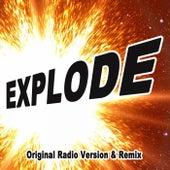 Explode (Original Radio Version & Remix) de EDM Blaster