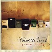 Yours Truly by Paradise Fears