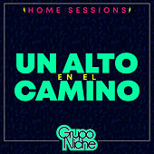 Un Alto en el Camino (Home Sessions) von Grupo Niche
