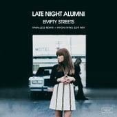 Empty Streets (Parallels Remixes) de Late Night Alumni