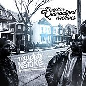 Forgotten Quarantined Archives di Naughty By Nature