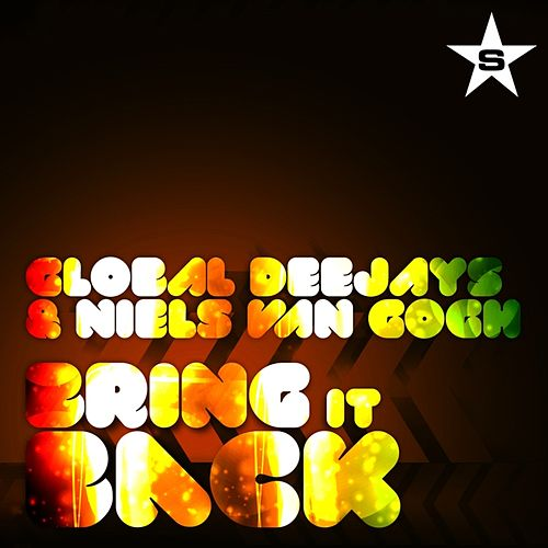 Bring It Back - taken from Superstar by Global Deejays