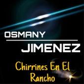 Chirrines En El Rancho (En Vivo) de Osmany Jimenez