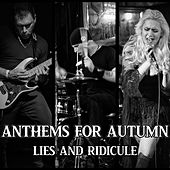 Lies and Ridicule by Anthems for Autumn