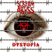 Dystopia by Scream From The Abyss