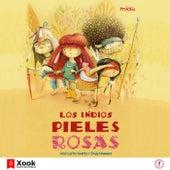 Los Indios Pieles Rosas de José Carlos Andrés