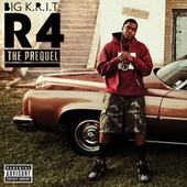 R4 The Prequel de Big K.R.I.T.