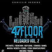 The 47Tth Floor Riddim Reloaded Vol.2 by Various Artists