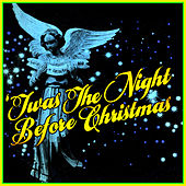 'Twas The Night Before Christmas von Various Artists