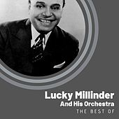 The Best of Lucky Millinder And His Orchestra von Lucky Millinder