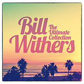 The Ultimate Collection von Bill Withers