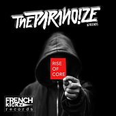 Rise of Core by Paranoize
