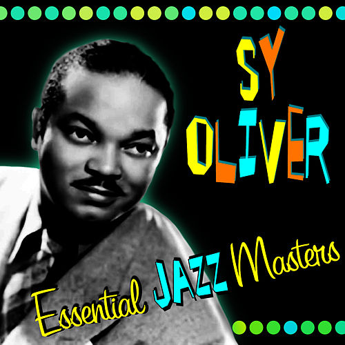 Essential Jazz Masters by Sy Oliver