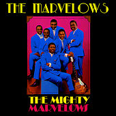 The Mighty Marvelows by Marvelows
