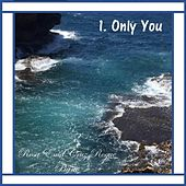 Only You (Piano) by Rosa Enid Cruz Roque