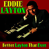 Better Layton Than Ever by Eddie Layton