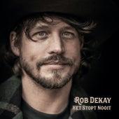 Het Stopt Nooit von Rob Dekay