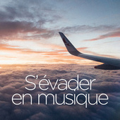 S'evader en musique de Various Artists