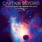 Sufficiently Breathless - Instrumental de Captain Beyond