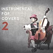 Instrumental Pop Covers 2 von Various Artists