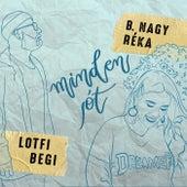 Minden jót by Lotfi Begi