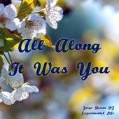 All Along It Was You de Jorge Duran DJ