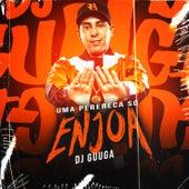 Uma Perereca Só Enjoa de DJ Guuga