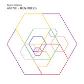 async remodels by Ryuichi Sakamoto