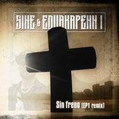 Sin freno (EP1 remix) von Sin e
