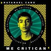 Me Critican de Natanael Cano