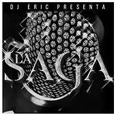 Dj Eric Presenta la Saga de DJ Eric