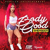 Body Good by Shenseea