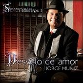Serenata Vol. 2 Desvelo De Amor by Jorge Muñiz