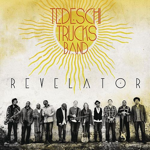 Revelator by Tedeschi Trucks Band