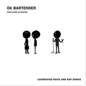 OK Bartender de Richard Cheese