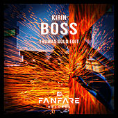 Boss (Thomas Gold Edit) by Kirin