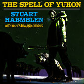 The Spell of Yukon by Stuart Hamblen