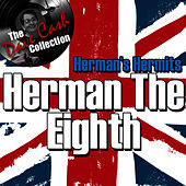 Herman The Eighth - [The Dave Cash Collection] de Herman's Hermits