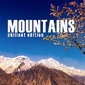 Mountains (Chilllout Edition) von Various Artists