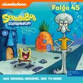Folge 45 (Das Original-Hörspiel zur TV-Serie) von SpongeBob Schwammkopf