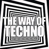 The Way of Techno von Various Artists