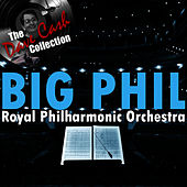 Big Phil - [The Dave Cash Collection] de Royal Philharmonic Orchestra