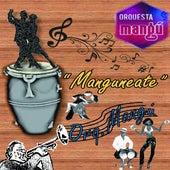 Manguneate de Orquesta Mangú