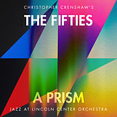 The Fifties: A Prism de Jazz At Lincoln Center Orchestra