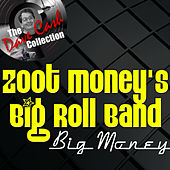 Big Money - [The Dave Cash Collection] by Zoot Money's Big Roll Band