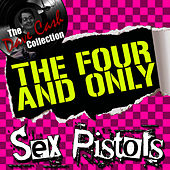 The Four And Only - [The Dave Cash Collection] von Sex Pistols