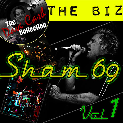 The Biz Vol. 1 - [The Dave Cash Collection] by Sham 69
